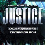 Dice Masters DC Justice Campaign Box - Categoría