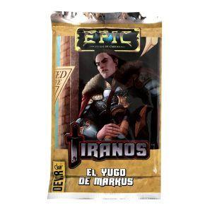 Epic - Tiranos - El Yugo de Markus
