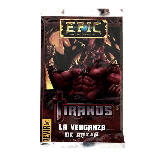 Epic - Tiranos - La Venganza de Raxxa