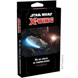 Star Wars X-Wing Segunda Edición No Me Hables de Probabilidades