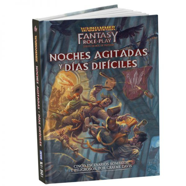 Warhammer: El Juego de Rol de Fantasía - Noches Agitadas y Días Difíciles