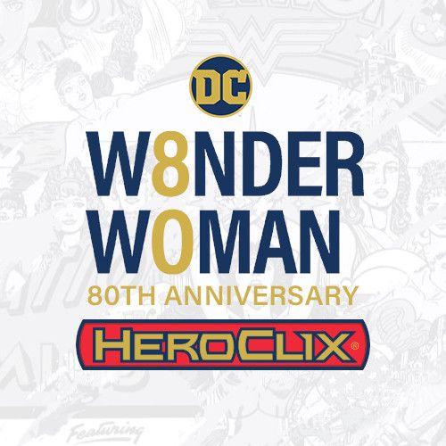 Heroclix Wonder Woman 80th Anniversary