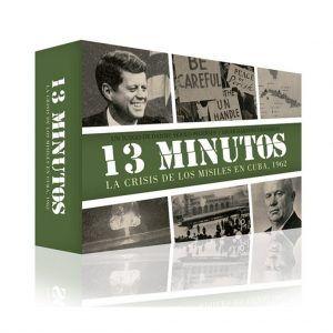 13 Minutos: La Crisis de los Misiles en Cuba, 1962